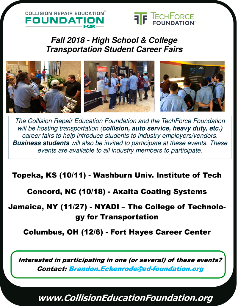 Collision Repair Education Foundation Fall 2018 Career Fair Schedule Updated September 26, 2018